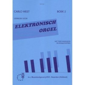 Carlo West; Elektronisch Orgel, deel 2