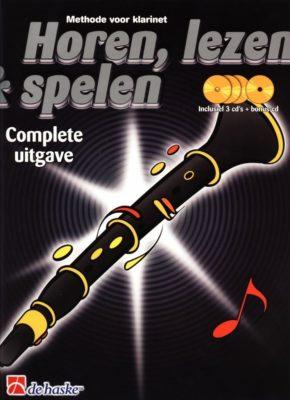 Horen Lezen & Spelen; Complete Uitgave - Klarinet