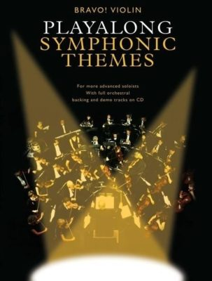 Bravo!: Playalong Symphonic Themes (Violin)