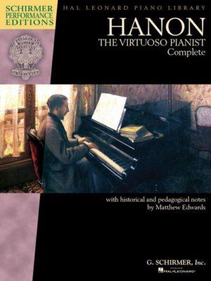 Hanon: The Virtuoso Pianist Complete - New Edition