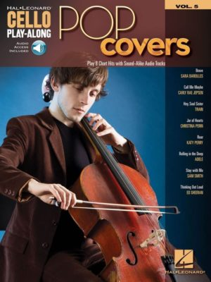 Cello Play-Along Volume 5; Pop Covers
