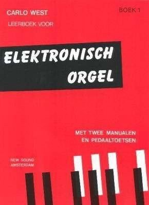 Carlo West; Elektronisch Orgel, deel 1