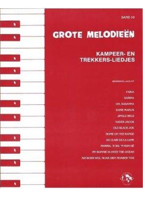 Grote Melodieen 10; Kampeer- en Trekkersliedjes