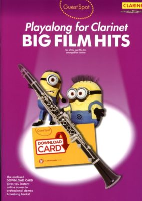 Guest Spot; Big Film Hits, Playalong for Clarinet