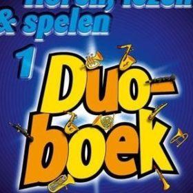 Horen Lezen & Spelen; Duoboek 1 - Alt Saxofoon