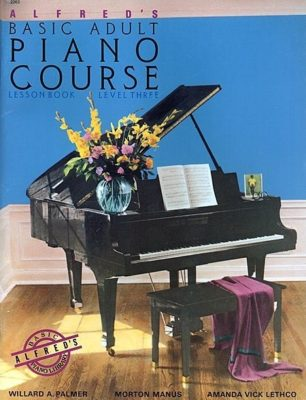 Alfred's Basic Adult Piano Course Book 3