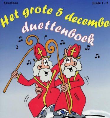 Het Grote 5 December Duettenboek (Sax)