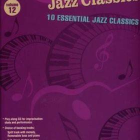 Jazz Play Along: Volume 12 - Essential Jazz Classics