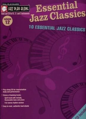 Jazz Play Along: Volume 12 - Essential Jazz Classics