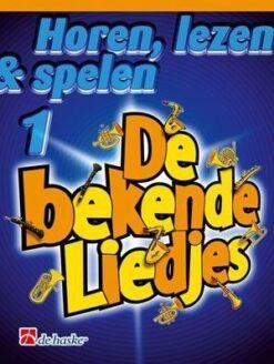 Horen Lezen & Spelen; De bekende liedjes - Trompet e.a.