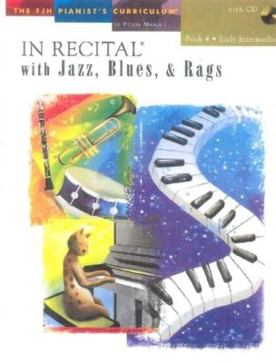 In Recital With Jazz, Blues And Rags - Book Four