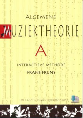 Algemene Muziektheorie A (+ computer download)