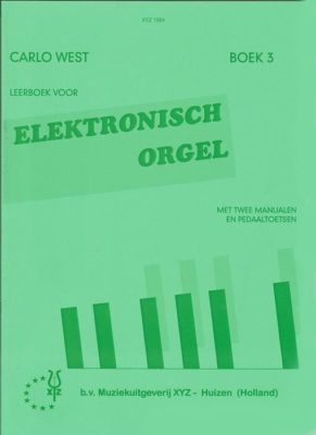 Carlo West; Elektronisch Orgel, deel 3