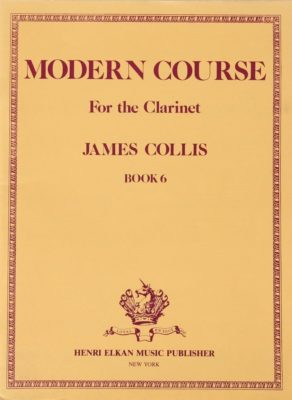 James Collis; Modern Course for the Clarinet, Book 6