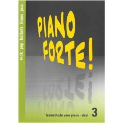 Piano Forte! Deel 3
