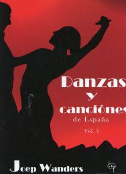 Danzas Y Canciónes de España, Vol. 1