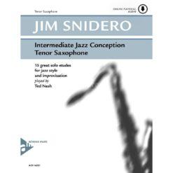 Jim Snidero; Intermediate Jazz Conception for Tenor Sax (+Audio Online)