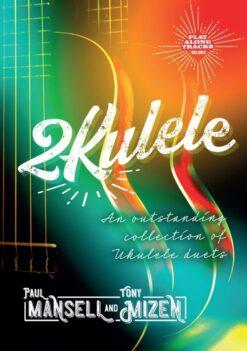2Kulele (+ Play Along Tracks)