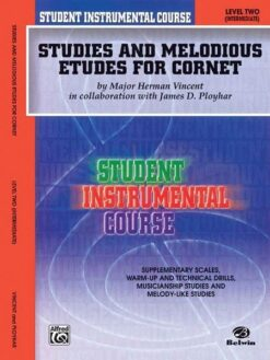 Studies and Melodious Etudes for Cornet, level 2