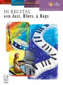 In Recital With Jazz, Blues And Rags - Book Three