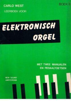 Carlo West; Elektronisch Orgel, deel 3