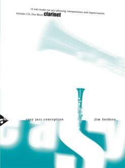Jim Snidero; Easy Jazz Conception for Clarinet