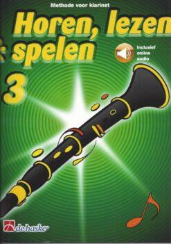 Horen Lezen & Spelen 3 Klarinet (+Audio Online)